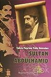 Tahsin Paşa'nın Yıldız Hatıraları Sultan Abdülhamid