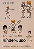 Fachbücher für Judo Band XIV: Kinder-Judo: Das fröhliche Lehrbuch für Jungen und Mädchen