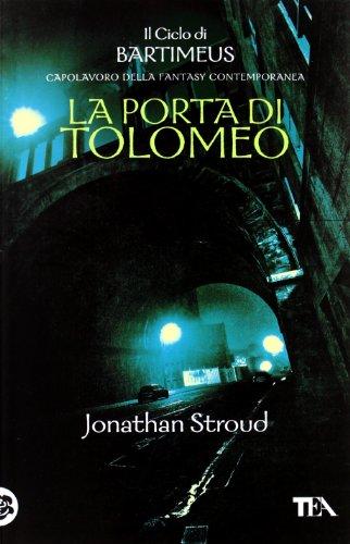 La Porta di Tolomeo. Il ciclo di Bartimeus: 3
