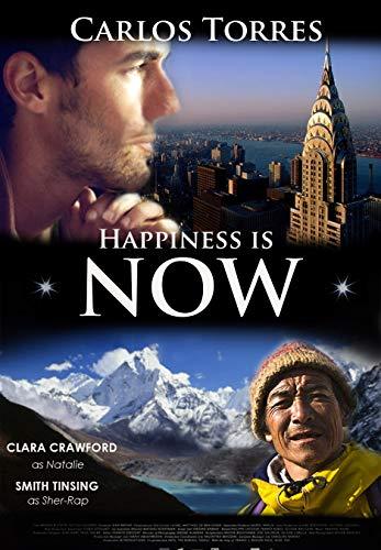Happiness is Now (Portuguese Edition) por Carlos Torres