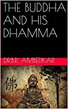 #3: THE BUDDHA AND HIS DHAMMA