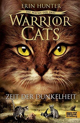 Preisvergleich Produktbild Warrior Cats - Die Macht der drei. Zeit der Dunkelheit: III, Band 4