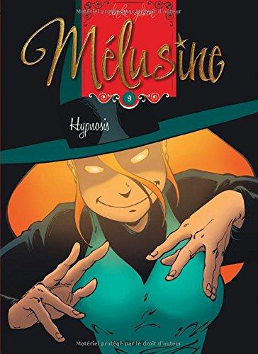 Mélusine, Tome 9 : Hypnosis