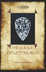 The Science of Getting Rich: A Guide to Personal Prosperity Through the Law of Attraction (Aziloth Books)