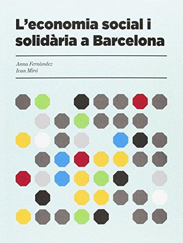 L'economia social i solidària a Barcelona (Montaber) por Ivan Miró i Acedo