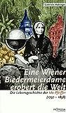 Eine Wiener Biedermeierdame erobert die Welt: Die Lebensgeschichte der Ida Pfeiffer (1797-1858) - Gabriele Habinger