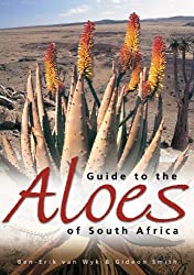 Guide to the Aloes of South Africa by Ben-Erik van Wyk (2012-03-15)