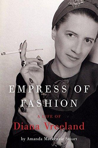 empress-of-fashion-a-life-of-diana-vreeland