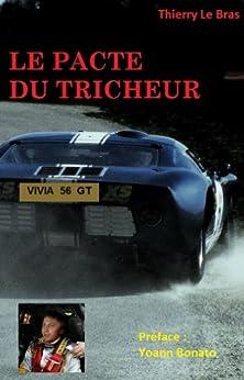 LE PACTE DU TRICHEUR par [Le Bras, Thierry]