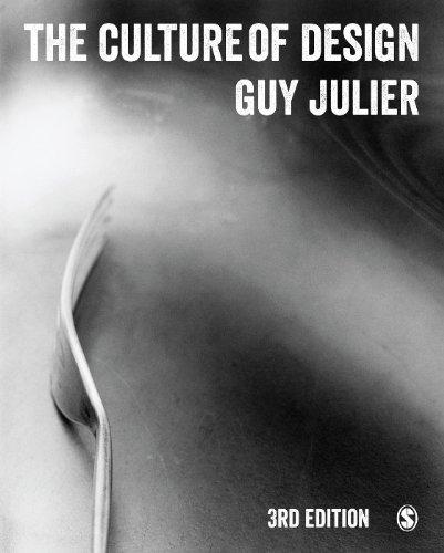 The Culture of Design por Guy Julier