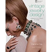 Vintage Jewelry Design: Classics to Collect & Wear