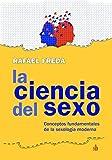 La ciencia del sexo: Conceptos fundamentales de la sexología moderna