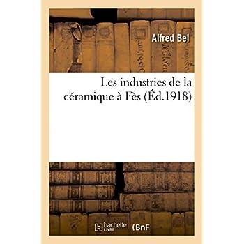 Les industries de la céramique à Fès