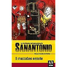 Il maccabeo errante: Le inchieste del commissario Sanantonio