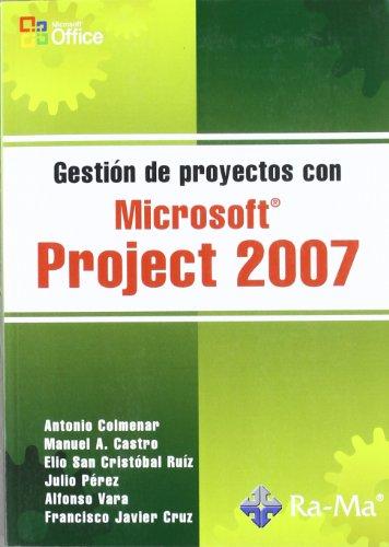 Gestión de Proyectos con Microsoft Project 2007