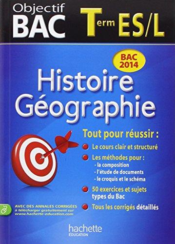 Objectif Bac - Histoire-Géographie Terminales ES/L