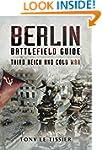 Berlin Battlefield Guide: Third Reich...