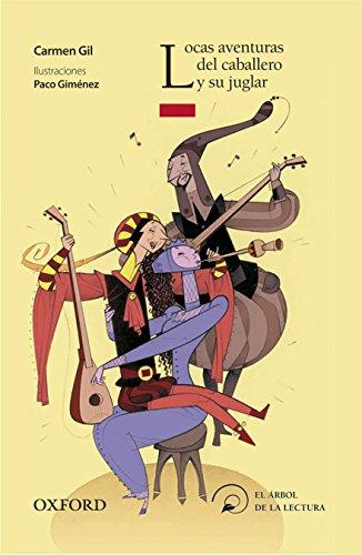 Locas aventuras del caballero y su juglar (El Árbol de la Lectura)