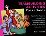 Teambuilding Activities Pocketbook (Management Pocketbooks)