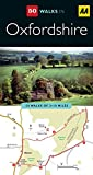 Oxfordshire (AA 50 Walks Series) by AA Publishing (28-Feb-2009) Paperback