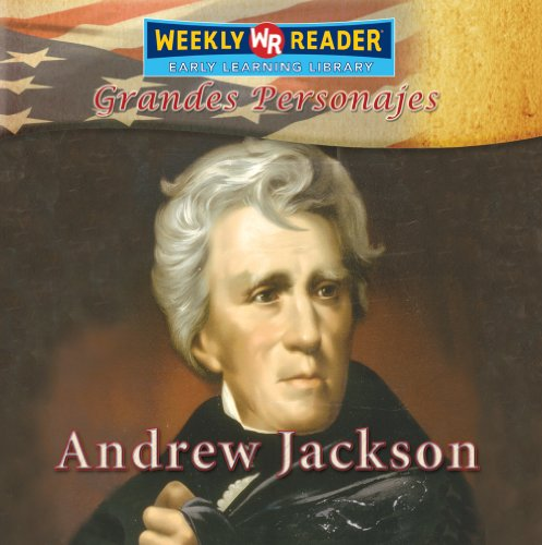 Andrew Jackson (Grandes Personajes/Great Americans) por Monica Rausch