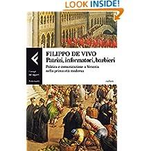 Patrizi, informatori, barbieri (Campi del sapere) (Italian Edition)