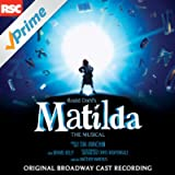 Matilda the Musical (Original Broadway Cast Recording)