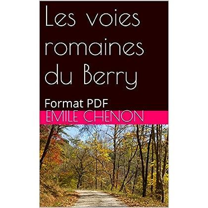 Les voies romaines du Berry: Format PDF
