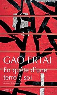 En quête d'une terre à soi par Gao Ertaï