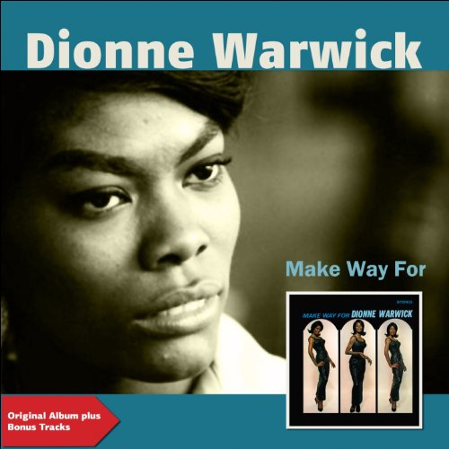 Make Way for Dionne Warwick (O...