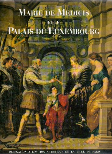 Marie de Médicis et le palais du Luxembourg par M. N.
