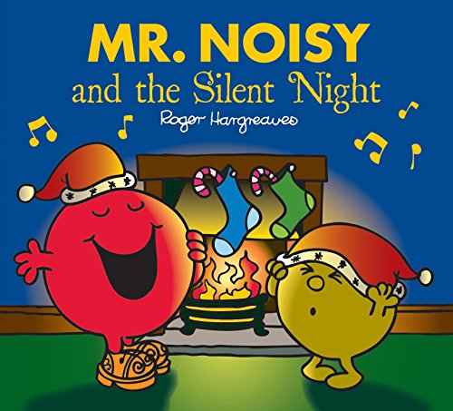 Mr Noisy and the Silent Night (Mr. Men & Little Miss Celebrations)
