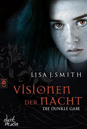 Visionen der Nacht - Die dunkle Gabe