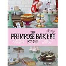 The Primrose Bakery Book by Martha Swift (2012-10-05)