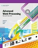 Bundle: Advanced Word Processing, Lessons 56-110: Microsoft Word 2010, 18th + WebTutor(TM) ToolBox for Blackboard Printed Access Card