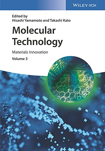 Molecular Technology, Volume 3: Materials Innovation (English Edition)