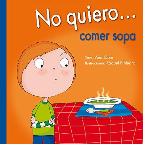 No Quiero... Comer Sopa (PICARONA) por Ana Oom