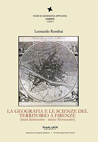 La geografia e le scienze del territorio a Firenze (met Settecento - inizio Novecento)