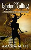 Landon Calling: A Wicked Witches of the Midwest Short