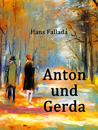Anton und Gerda: Ein experimenteller Roman