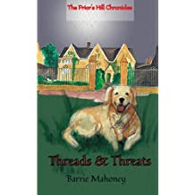 Threads & Threats (The Prior's Hill Chronicles)
