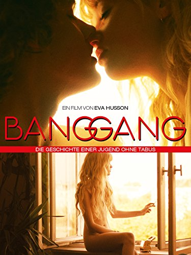 Bang Gang [dt./OV] -