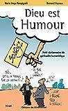 Dieu est humour: Petit dictionnaire de spiritualité humoristique (French Edition)