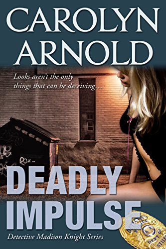 deadly-impulse-detective-madison-knight-series-book-6
