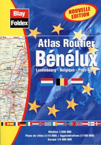 Atlas routiers : Benelux (légende en 4 langues et avec un index) par Atlas Blay Foldex