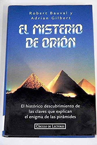 El misterio de orion : el historico descubrimiento de las claves que e