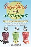 51e19cnYorL. SL160  - Smoothie-Diät fürs gesunde Abnehmen