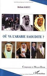Ou va l'Arabie Saoudite ?