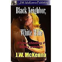 Black Neighbor, White Wife (English Edition)