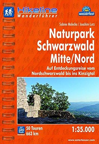 Hikeline Wanderführer Naturpark Schwarzwald Mitte/Nord: Auf Entdeckungsreise vom Nordschwarzwald bis ins Kinzigtal. 1 : 35 000, 663 km, wasserfest, GPS-Tracks zum Download